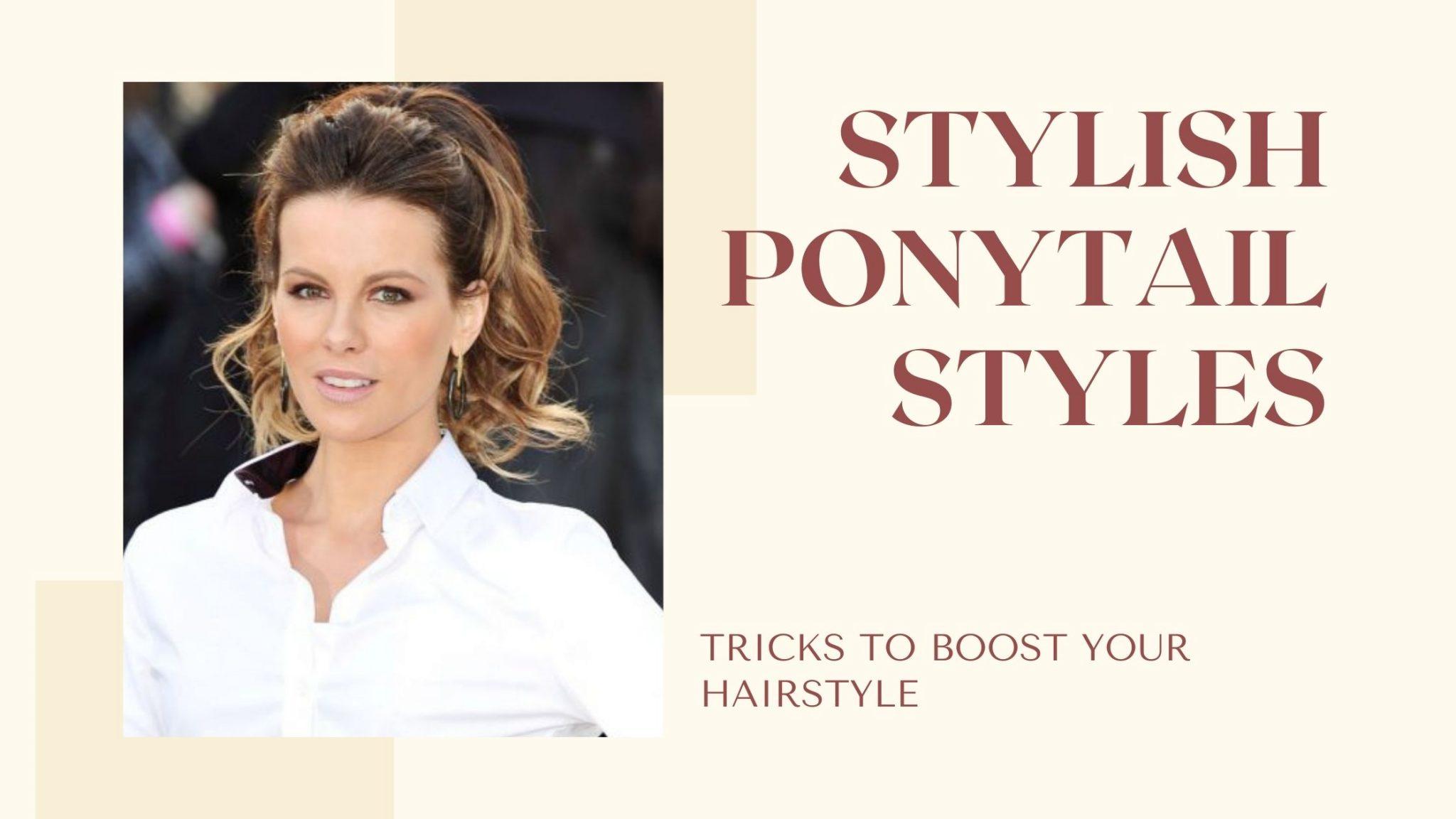 ponytail styles, ponytail, ponytail hairstyles, braided ponytail, cute ponytails, pony hairstyle, half up half down ponytail, black ponytail hairstyles, high ponytail,