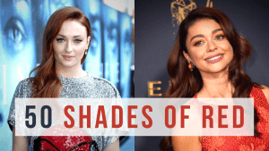 50 SHADES OF RED: THE MOST DESIRED RED HAIR OF THE FAMOUS PEOPLE