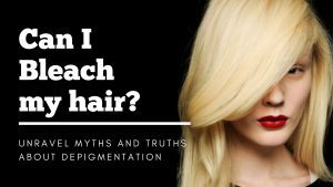 can i bleach my hair?-how to bleach your hair at homehow to bleach your hair at home-what do you need to bleach your hair