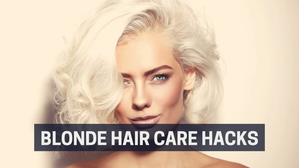 Blonde hair care hacks-Platinum Blonde Hair Care